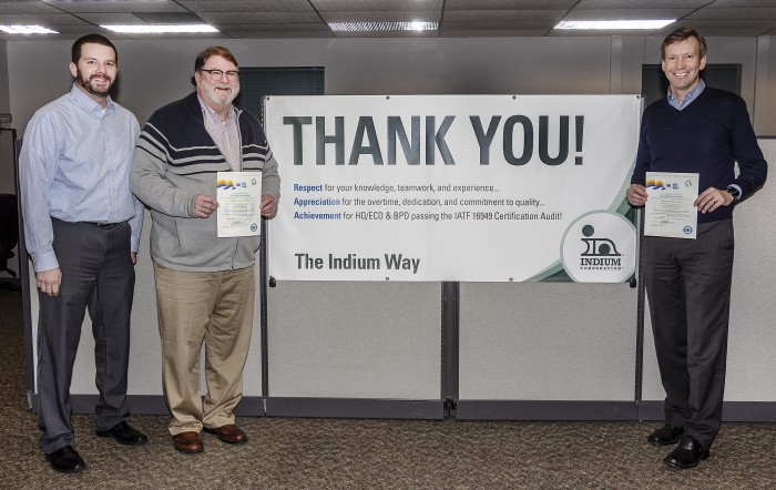 Brian Reid, VP Operations; Mike McNamara, Director of Quality; and Ross Berntson, President of Indium Corporation thank employees for their work to earn IATF certificate