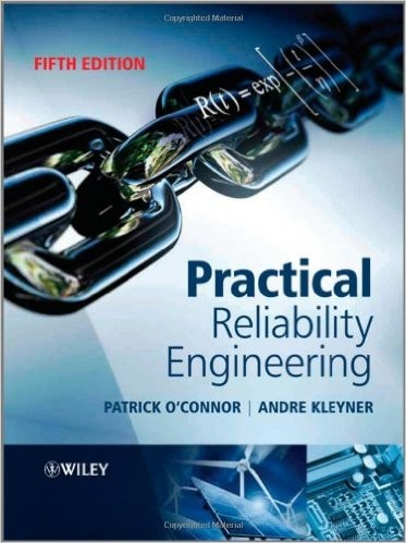 Practical Reliability Engineering: O'Connor, Kleyner